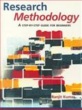 Research Methodology : A Step-by-Step Guide for Beginners, Kumar, Ranjit, 0761962131