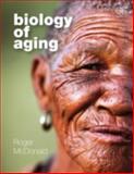 Biology of Aging, Roger B. McDonald, 0815342136