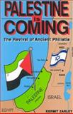Palestine Is Coming, Kermit Zarley, 0929292138