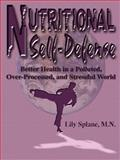 Nutritional Self-Defense, Lily Splane, 0945962134