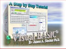 Visual BASIC Fundamentals : A Multimedia Step-by-StepTutorial by the CD-Professor, Sinclair, James A., 097535213X