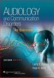 Audiology and Communication Disorders : An Overview, Humes, Larry and Bess, Fred, 1451132131