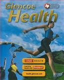 Glencoe Health Texas Student Edition 10th Edition