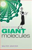Giant Molecules, Walter Gratzer, 019956213X