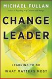 Change Leader, Michael Fullan, 0470582138