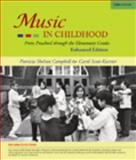 Music in Childhood, Campbell, Patricia Shehan and Scott-Kassner, Carol, 0495572136
