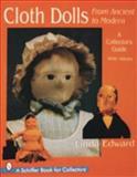 Cloth Dolls, from Ancient to Modern, Linda Edward, 0764302132