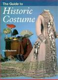 The Guide to Historic Costume 9780896762138