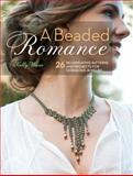 A Beaded Romance, Kelly Wiese, 144023213X