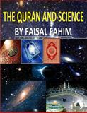 The Quran and Science, Faisal Fahim, 1492192139