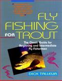 Fly Fishing for Trout, Dick Talleur, 1558212132