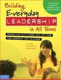 Building Everyday Leadership in All Teens, Mariam G. MacGregor, 1575422131