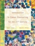 An Introduction to Career Counseling for the 21st Century, Mitchell, Marianne H. and Gibson, Robert L., 0133802132