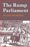 The Rump Parliament 1648-53, Worden, Blair, 0521292131