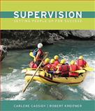 Supervision : Setting People up for Success, Cassidy, Charlene and Kreitner, Bob, 0618862137