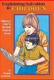 Explaining Salvation to Children, Marjorie Soderholm, 0911802134