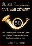 The 50th Pennsylvania's Civil War Odyssey, Harold B. Birch, 1403382131