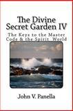 The Divine Secret Garden IV, John Panella, 149379213X