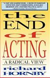 The End of Acting, Richard Hornby, 1557832137