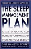 The Sleep Management Plan, Dale H. Bourke, 0061042145