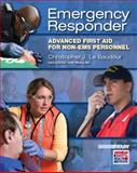 Emergency Responder : Advanced First Aid for Non-EMS Personnel, Le Baudour, Chris and Wesley, Keith, 0131712144