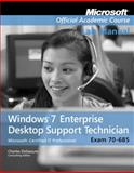 70-685, Lab Manual : Windows 7 Enterprise Desktop Support Technician, Microsoft Official Academic Course, 0470912146