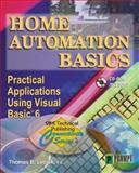 Home Automation Basics : Practical Applications Using Visual Basic 6, Leonik, Thomas, 0790612143