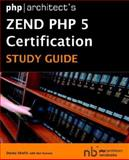 Phparchitects Zend Php 5 Certification S, Shafik, Davey, 0973862149