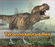 Tyrannosaurus Rex, Daniel Nunn, 1484602145
