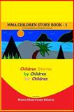 MMA Children Story Book - 1, Moses Bolarin and Inumidun Nollah, 149740214X