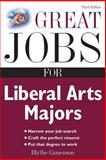 Great Jobs for Liberal Arts Majors, Camenson, Blythe, 0071482148