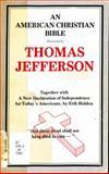 American Christian Bible, Jefferson, Thomas, 0914752146