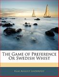 The Game of Preference or Swedish Whist, Klas August Linderfelt, 1141122146