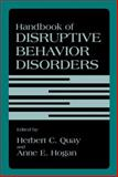 Handbook of Disruptive Behavior Disorders, , 1461372143