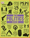 The Politics Book, Dorling Kindersley Publishing Staff, 1465402144
