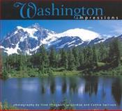 Washington Impressions, photography by Fred Pflughoft, photography by Cathie Sullivan, photography by Gordon Sullivan, 1560372141