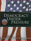 Democracy under Pressure 2006 : An Introduction to the American Political System, Cummings and Wise, 0495502146