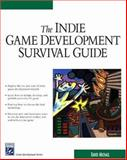 The Indie Game Development Guide, Michael, David, 1584502142
