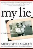My Lie, Meredith Maran, 0470502142