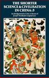 The Shorter Science and Civilisation in China 9780521462143