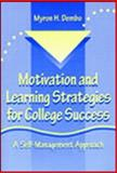 Motivation and Learning Strategies for College Success 9780805832143