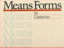 Means Forms for Contractors, Means, R. S., Staff, 0876292147