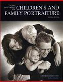 Digital Photography for Children's and Family Portraiture, Kathleen Hawkins, 1584282142