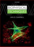 Biophysical Techniques, Campbell, Iain D., 0199642141