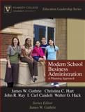 Modern School Business Administration : Planning Approach, Hack, Walter G. and Candoli, I. Carl, 0205572146