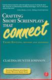 Crafting Short Screenplays That Connect, Johnson, Claudia Hunter, 024081214X
