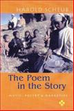 The Poem in the Story : Music, Poetry, and the Narrative, Scheub, Harold, 0299182142