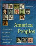 America and Its Peoples : A Mosaic in the Making, Martin, James Kirby and Jones, James H., 0321162145
