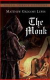 The Monk, Matthew Gregory Lewis, 0486432149