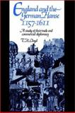 England and the German Hanse, 1157-1611 : A Study of Their Trade and Commercial Diplomacy, Lloyd, T. H., 0521522145
